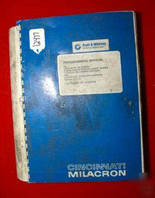 Cincinnati milacron acramatic 2100 programming manual: