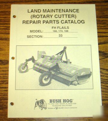 Bush Hog 166 174 188 Flail Cutter Mower Parts Catalog